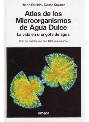 ATLAS DE LOS MICROORGANISMOS DE AGUA DULCE