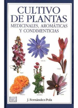 CULTIVO DE PLANTAS MEDICINALES AROMATICAS CONDIMENTARIAS