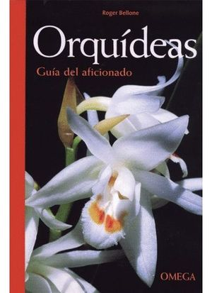 ORQUIDEAS GUIA DEL AFICIONADO