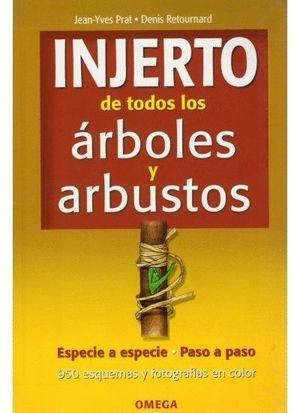 INJERTO DE TODOS LOS ARBOLES Y ARBUSTOS