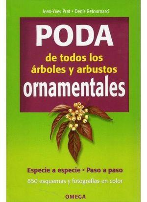 PODA DE TODOS LOS ARBOLES Y ARBUSTOS ORNAMENTALES