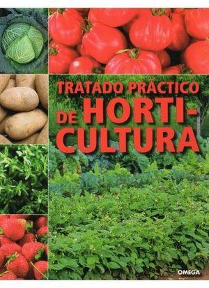 TRATADO PRÁCTICO DE HORTICULTURA