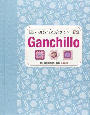 CURSO BASICO DE... GANCHILLO