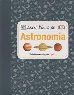 CURSO BASICO DE... ASTRONOMIA