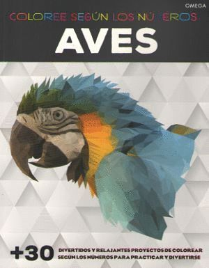 AVES, COLOREE SEGUN LOS NUMEROS