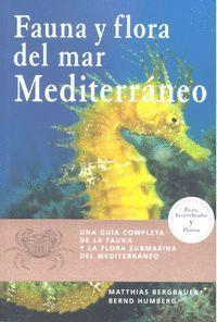 FAUNA Y FLORA DEL MAR MEDITERRANEO