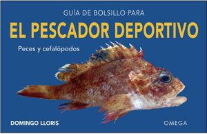 GUIA DE BOLSILLO PARA EL PESCADOR DEPORTIVO