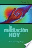 LA MEDIACIÓN HOY