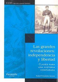 LAS GRANDES REVOLUCIONES: INDEPENDENCIA Y LIBERTAD