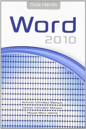 GUÍA RÁPIDA DE WORD OFFICE 2010