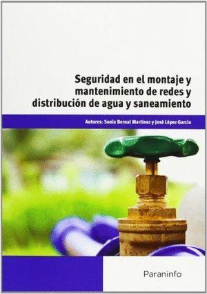 SEGURIDAD EN EL MONTAJE Y MANTENIMIENTO DE REDES Y DISTRIBUCION D