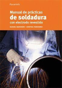 MANUAL DE PRÁCTICAS DE SOLDADURA CON ELECTRODO REVESTIDO