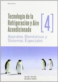 TECNOLOGIA DE LA REFRIGERACION Y AIRE ACONDICIONADO, VOL.IV