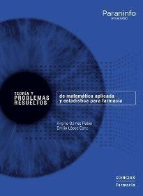 TEORIA Y PROBLEMAS RESUELTOS DE MATEMATICA APLICADA Y ESTADISTICA