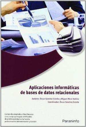 APLICACIONES INFORMÁTICAS DE BASES DE DATOS RELACIONALES. MICROSOFT ACCESS 2007