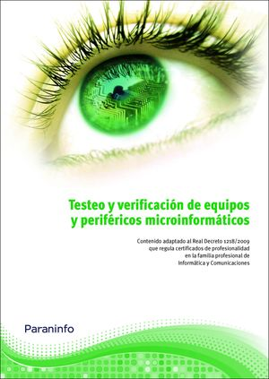 TESTEO Y VERIFICACIÓN DE EQUIPOS Y PERIFÉRICOS MICROINFORMÁTICOS