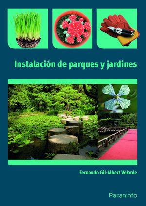 INSTALACIÓN DE PARQUES Y JARDINES