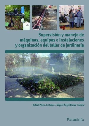 SUPERVISIÓN Y MANEJO DE MÁQUINAS, EQUIPOS E INSTALACIONES Y ORGANIZACIÓN DEL TAL