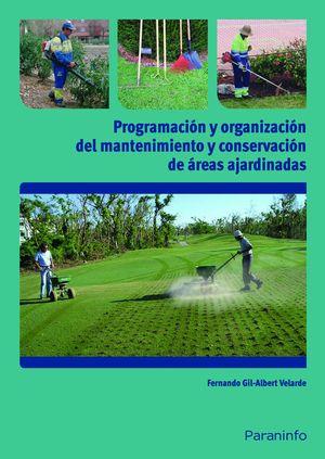 PROGRAMACIÓN Y ORGANIZACIÓN DEL MANTENIMIENTO Y CONSERVACIÓN DE ÁREAS AJARDINADA
