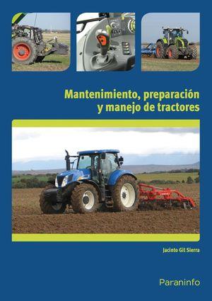 MANTENIMIENTO, PREPARACION Y MANEJO DE TRACTORES