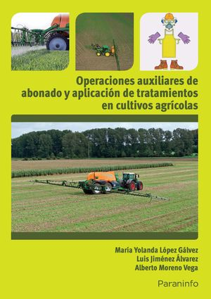 OPERACIONES AUXILIARES DE ABONADO Y APLICACIÓN DE TRATAMIENTOS EN CULTIVOS AGRÍC