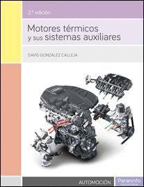 MOTORES TERMICOS Y SUS SISTEMAS AUXILIARES 2º EDICION