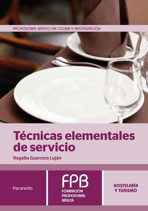 TÉCNICAS ELEMENTALES DE SERVICIO