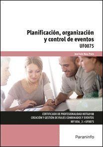 PLANIFICACION, ORGANIZACION Y CONTROL DE EVENTOS