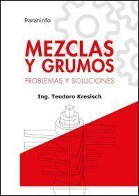 MEZCLAS Y GRUMOS