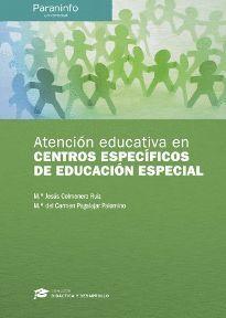 ATENCION EDUCATIVA EN CENTROS ESPECIFICOS DE EDUCACION ESPECIAL