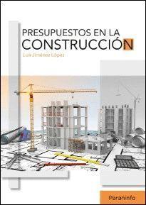 PRESUPUESTOS EN LA CONSTRUCCION