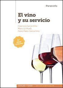 EL VINO Y SU SERVICIO (2ª ED.)