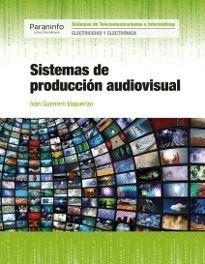 SISTEMAS DE PRODUCCION AUDIOVISUAL