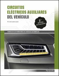 CIRCUITOS ELECTRICOS AUXILIARES DEL VEHICULO (2ª ED.)