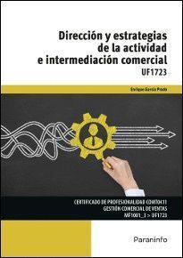 DIRECCION Y ESTRATEGIAS DE LA ACTIVIDAD E INTERMEDIACION