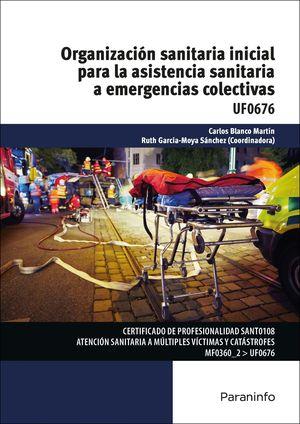 ORGANIZACIÓN SANITARIA INICIAL PARA LA ASISTENCIA SANITARIA A EMERGENCIAS COLECT