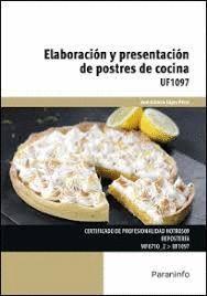 ELABORACION Y PRESENTACION DE POSTRES DE COCINA UF1097