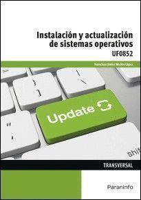 INSTALACION Y ACTUALIZACION DE SISTEMAS OPERATIVOS