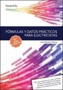 FORMULAS Y DATOS PRACTICOS PARA ELECTRICISTAS 9.ª EDICION