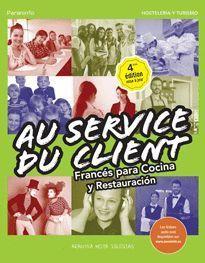 AU SERVICE DU CLIENT FRANCES PARA COCINA Y RESTAURACION