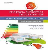 EFICIENCIA ENERGÉTICA DE LOS EDIFICIOS. SISTEMA DE GESTIÓN ENERGÉTICA ISO 50001.