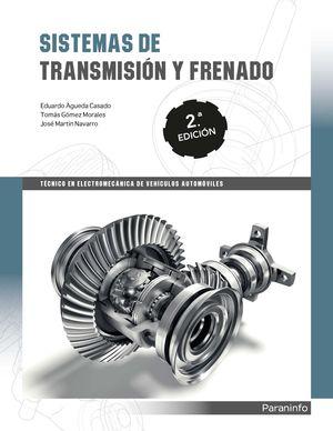SISTEMAS DE TRANSMISIÓN Y FRENADO 2.ª EDICIÓN 2019