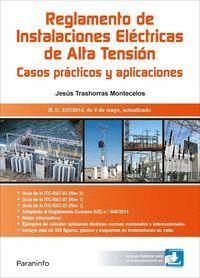 REGLAMENTO DE INSTALACIONES ELÉCTRICAS DE ALTA TENSIÓN (AZTUALIZADO 337/2014, 9 DE MAYO)