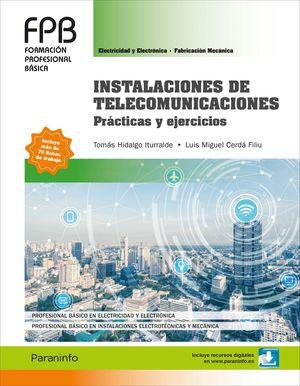 INSTALACIONES DE TELECOMUNICACIONES PRÁCTICAS Y EJERCICIOS