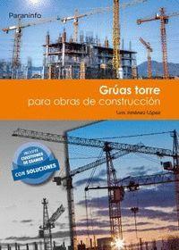 GRÚAS TORRE PARA OBRAS DE CONSTRUCCIÓN