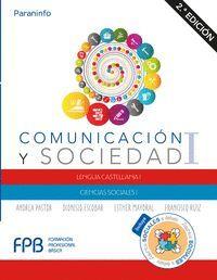COMUNICACIÓN Y SOCIEDAD I. 2.ª EDICIÓN 2019