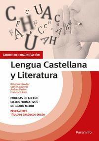 LENGUA CASTELLANA Y LITERATURA PRUEBAS DE ACCESO CICLOS FORMATIVOS DE GRADO MEDIO