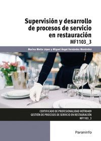 SUPERVISIÓN Y DESARROLLO DE PROCESOS DE SERVICIO EN RESTAURACIÓN