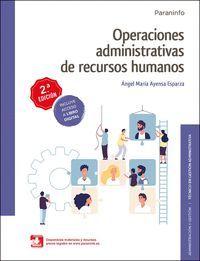 OPERACIONES ADMINISTRATIVAS DE RECURSOS HUMANOS  2.ª EDICIÓN 2020