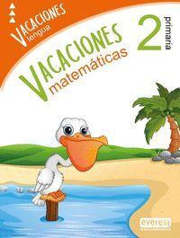VACACIONES 2º  PRIMARIA LENGUA MATEMATICAS